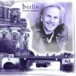 Berlin – Immer wenn ich bei dir bin (Maxi-CD)