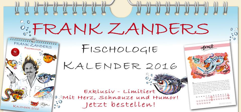 Frank Zanders Fischologie – Kalender 2016