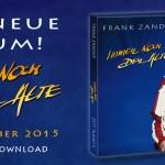 Immer noch der Alte – Das neue Album